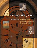 Slavery and Justice Report issued by Brown University